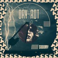Dry-rot Sodomy EP